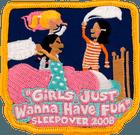 Girls Just Wanna Have Fun Sleepover